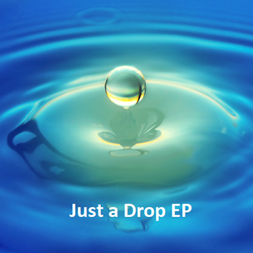 Just a Drop EP Cover