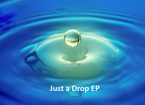 Just a Drop EP